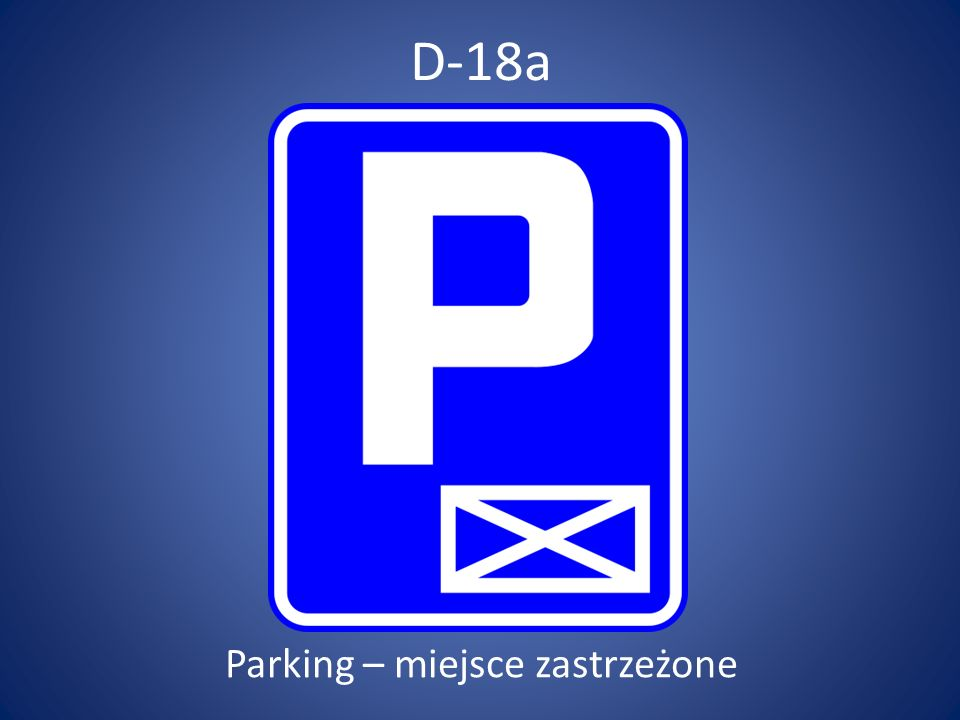 Parking – miejsce zastrzeżone