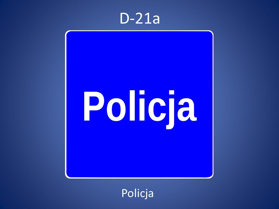 D-21a Policja