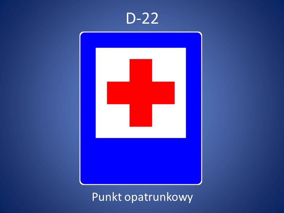 D-22 Punkt opatrunkowy