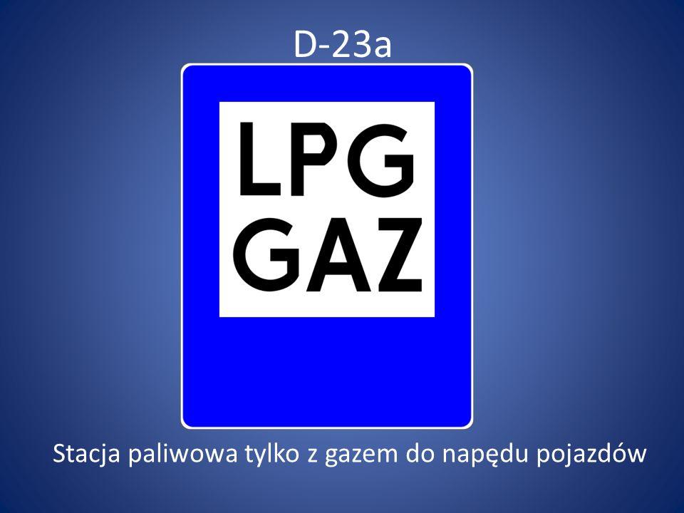 D-23a Stacja paliwowa tylko z gazem do napędu pojazdów