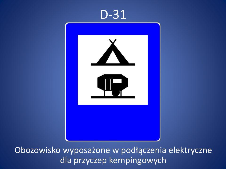 D-31 Obozowisko wyposażone w podłączenia elektryczne dla przyczep kempingowych