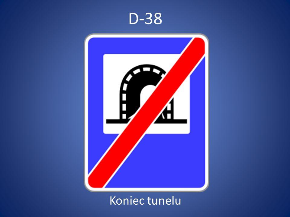 D-38 Koniec tunelu