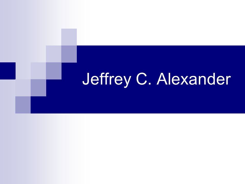 Jeffrey C. Alexander