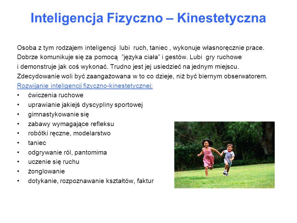Inteligencja Fizyczno – Kinestetyczna