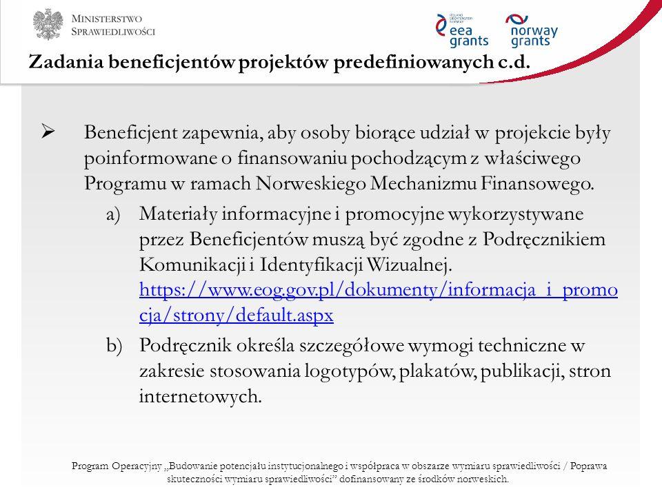 Zadania beneficjentów projektów predefiniowanych c.d.