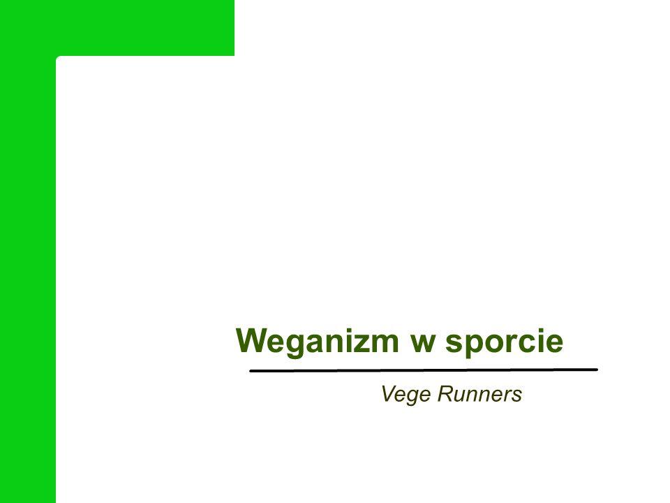Weganizm w sporcie Vege Runners