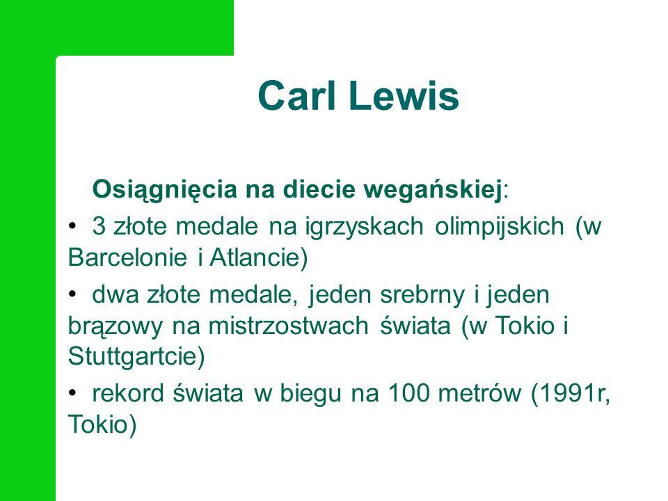 Carl Lewis Osiągnięcia na diecie wegańskiej: