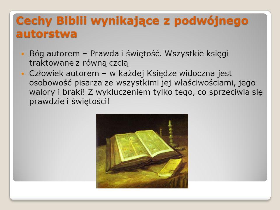 Cechy Biblii wynikające z podwójnego autorstwa