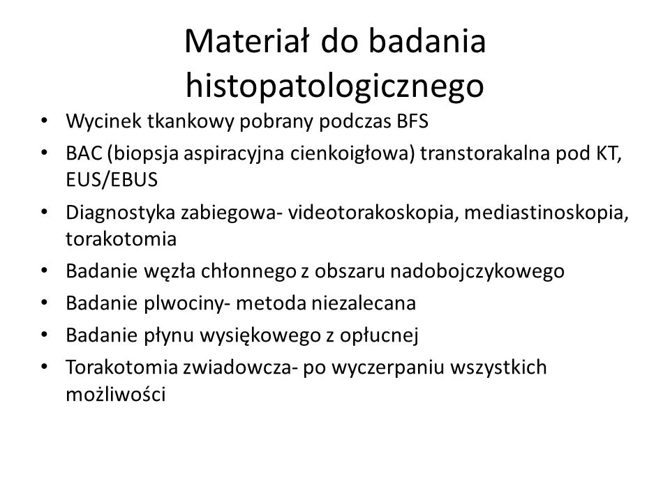 Materiał do badania histopatologicznego