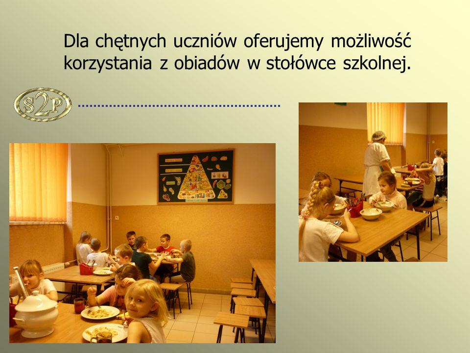 Dla chętnych uczniów oferujemy możliwość korzystania z obiadów w stołówce szkolnej.