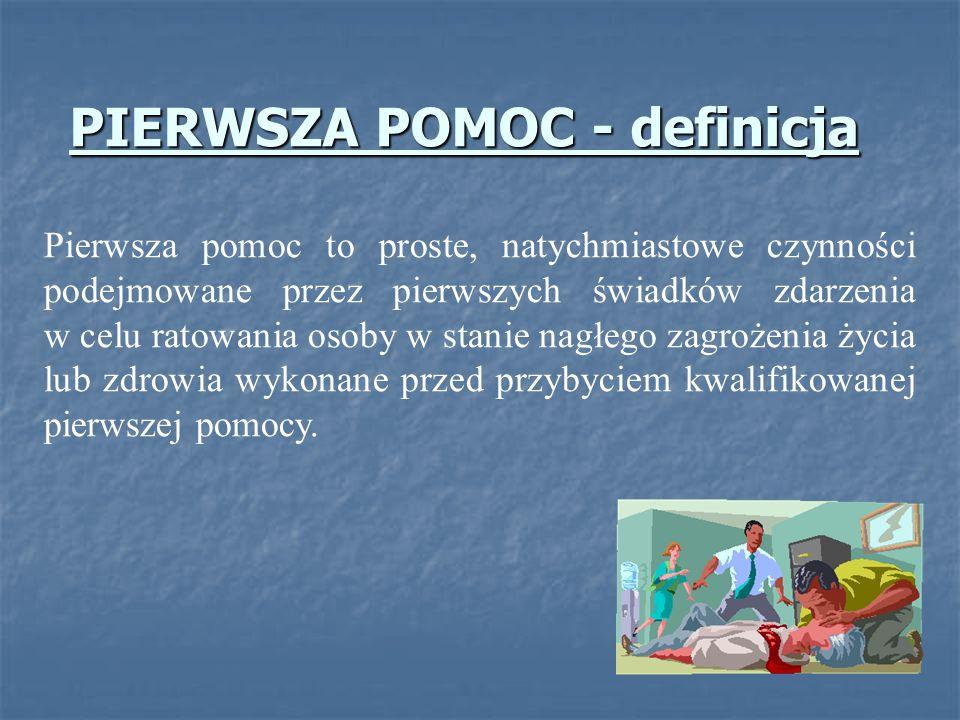 PIERWSZA POMOC - definicja
