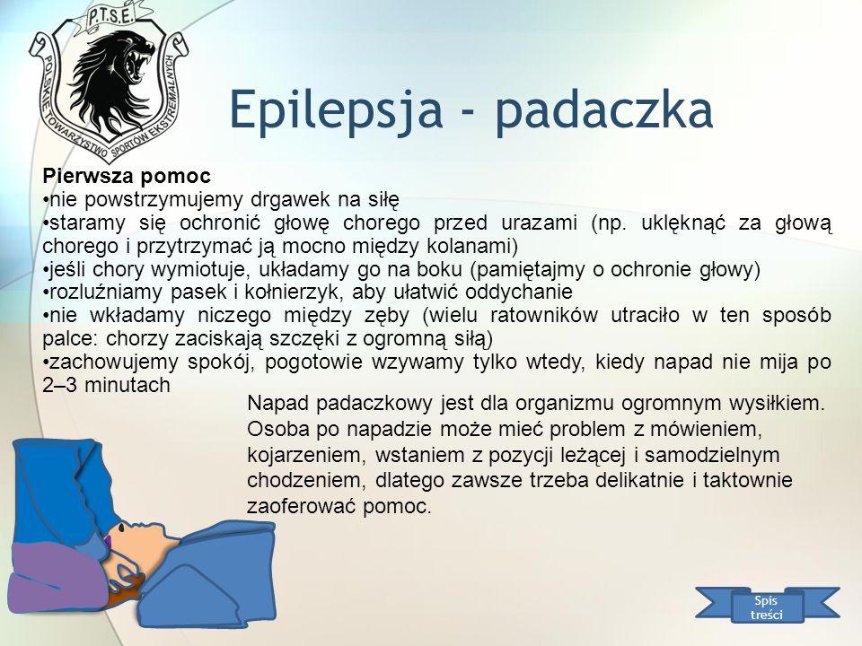 Epilepsja - padaczka Pierwsza pomoc nie powstrzymujemy drgawek na siłę