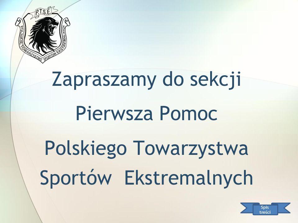 Zapraszamy do sekcji Pierwsza Pomoc Polskiego Towarzystwa Sportów Ekstremalnych