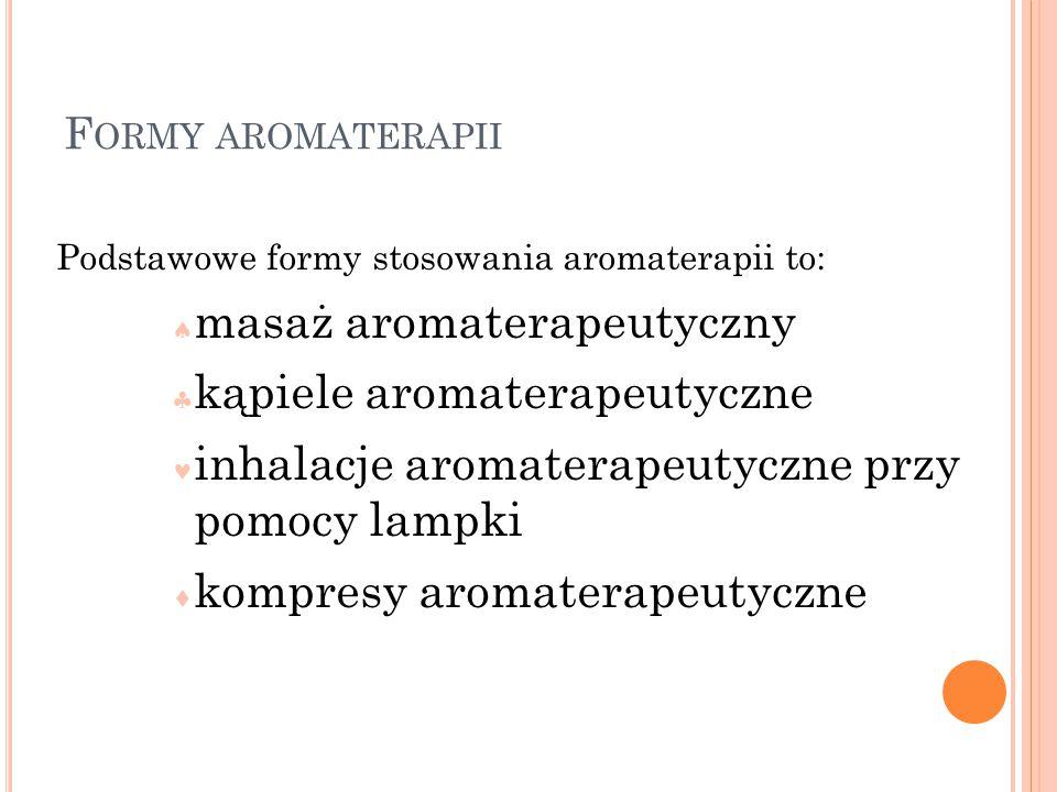 masaż aromaterapeutyczny kąpiele aromaterapeutyczne