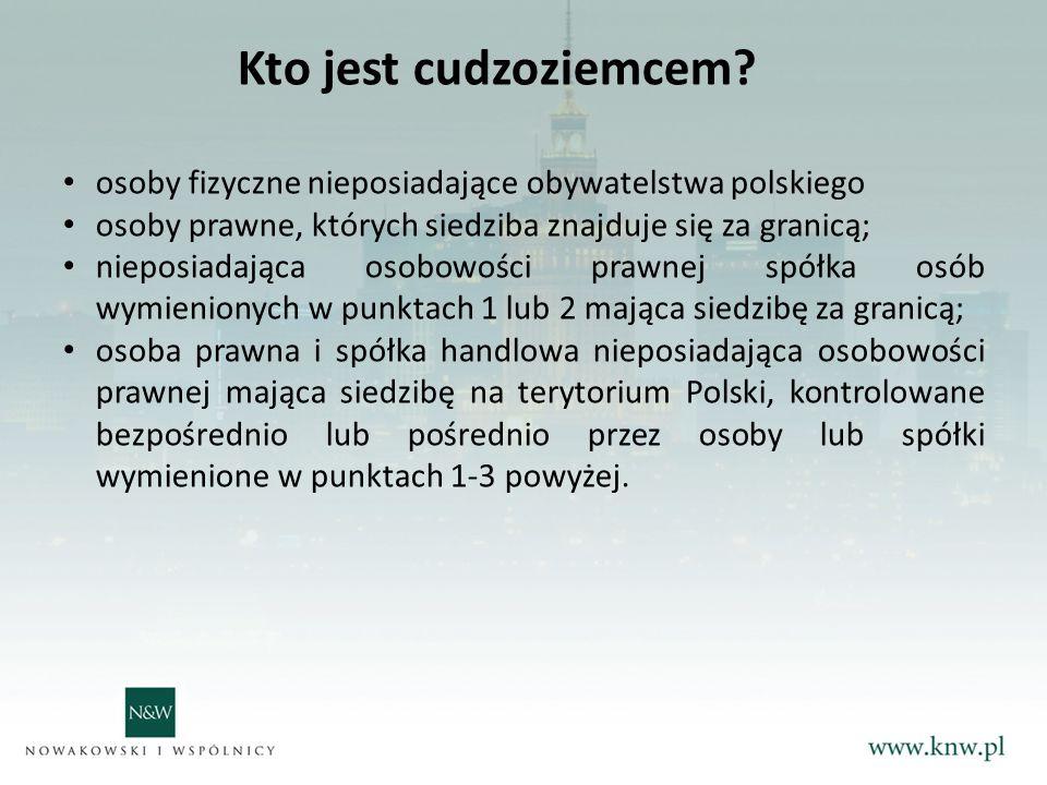 Kto jest cudzoziemcem osoby fizyczne nieposiadające obywatelstwa polskiego. osoby prawne, których siedziba znajduje się za granicą;