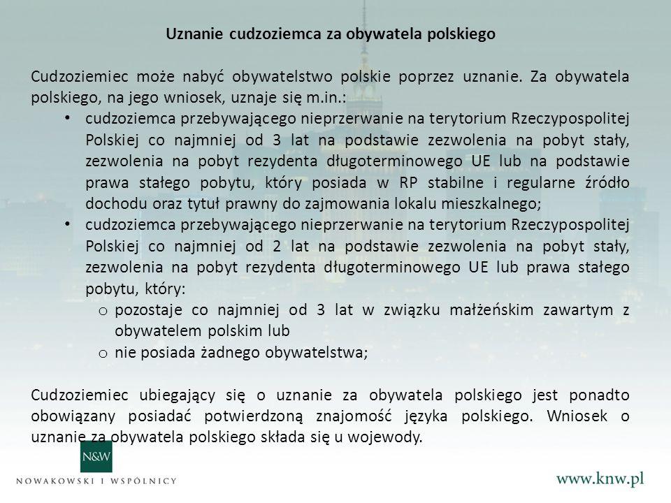 Uznanie cudzoziemca za obywatela polskiego