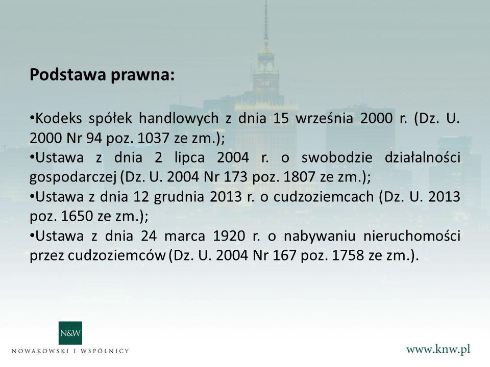 Podstawa prawna: Kodeks spółek handlowych z dnia 15 września 2000 r. (Dz. U. 2000 Nr 94 poz. 1037 ze zm.);