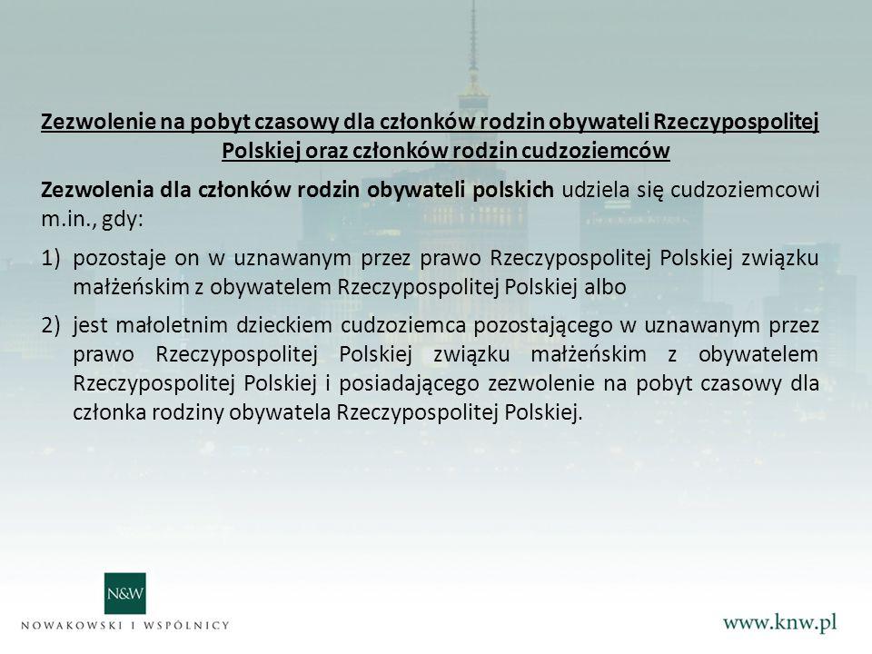 Zezwolenie na pobyt czasowy dla członków rodzin obywateli Rzeczypospolitej Polskiej oraz członków rodzin cudzoziemców