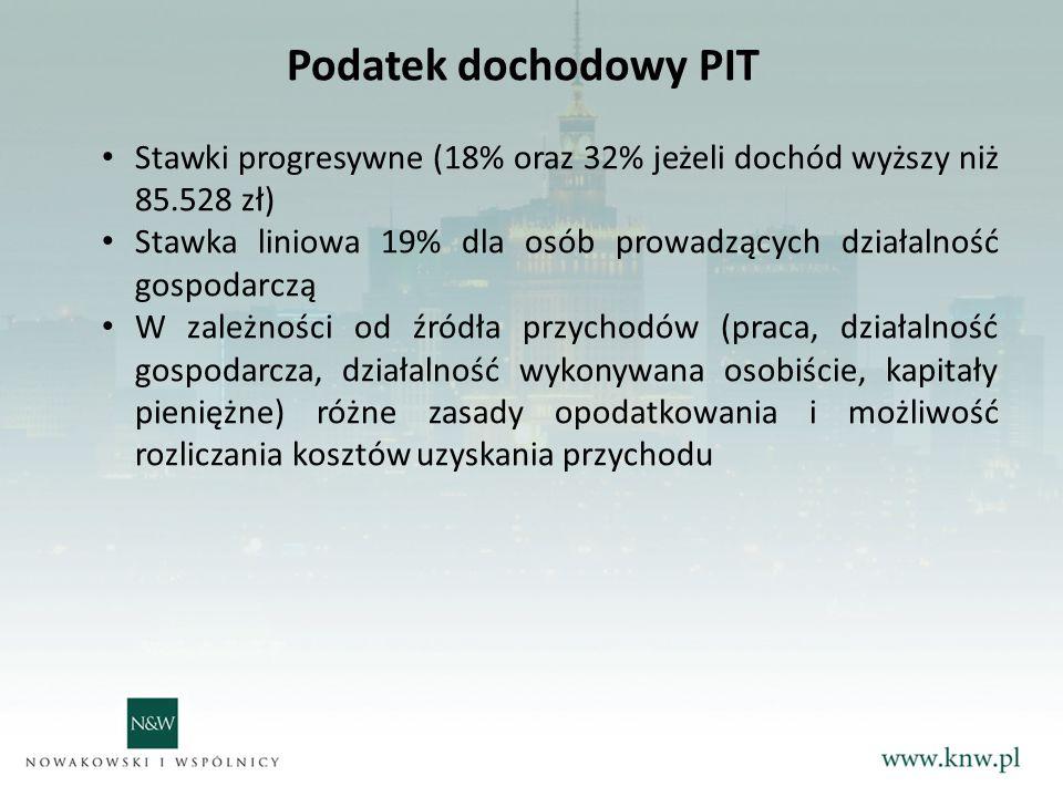 Podatek dochodowy PIT Stawki progresywne (18% oraz 32% jeżeli dochód wyższy niż 85.528 zł)