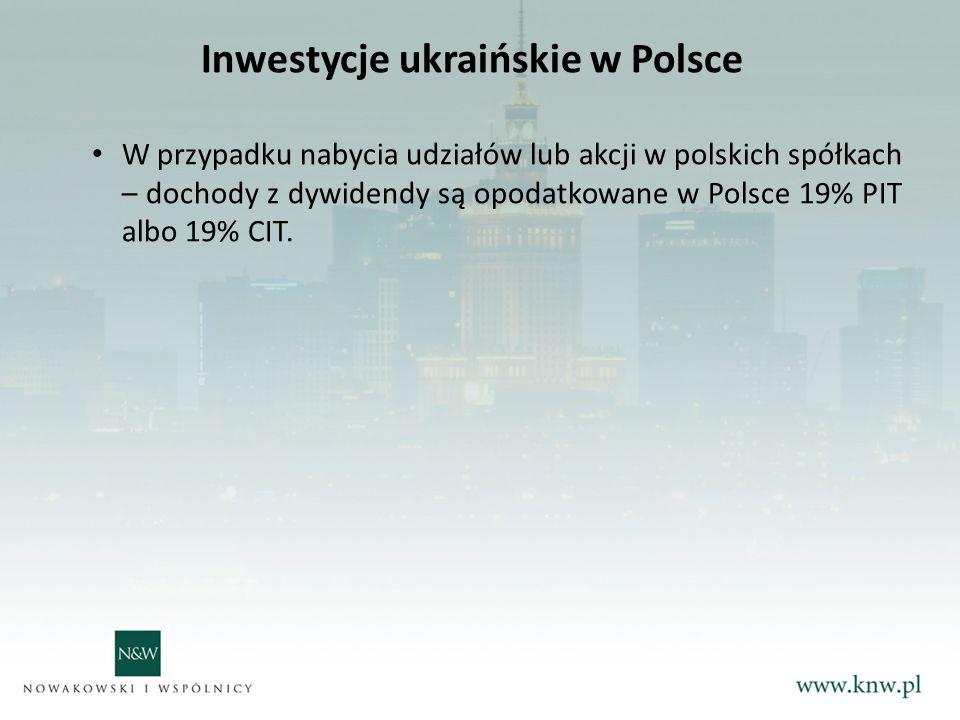 Inwestycje ukraińskie w Polsce