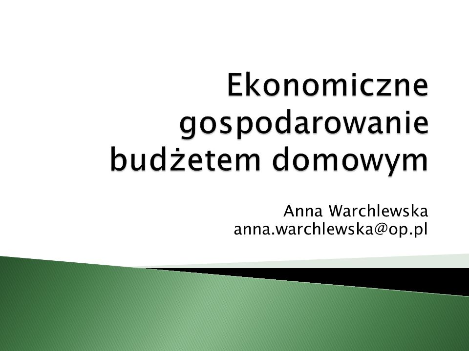 Ekonomiczne gospodarowanie budżetem domowym