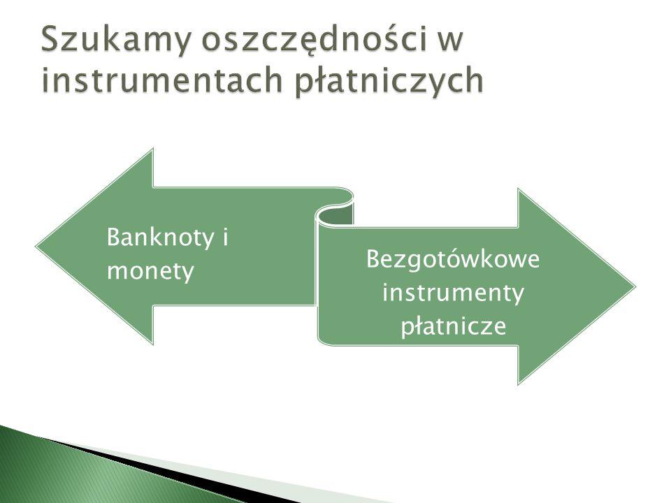 Szukamy oszczędności w instrumentach płatniczych