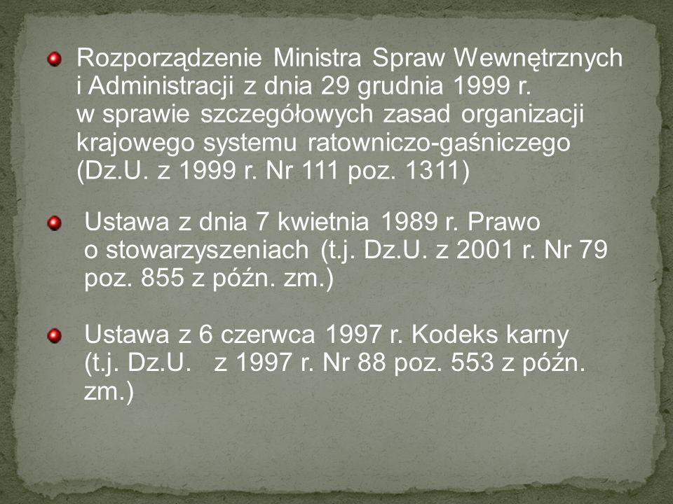 Rozporządzenie Ministra Spraw Wewnętrznych i Administracji z dnia 29 grudnia 1999 r. w sprawie szczegółowych zasad organizacji krajowego systemu ratowniczo-gaśniczego (Dz.U. z 1999 r. Nr 111 poz. 1311)