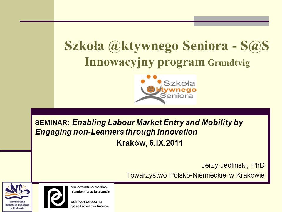 Szkoła @ktywnego Seniora - S@S Innowacyjny program Grundtvig