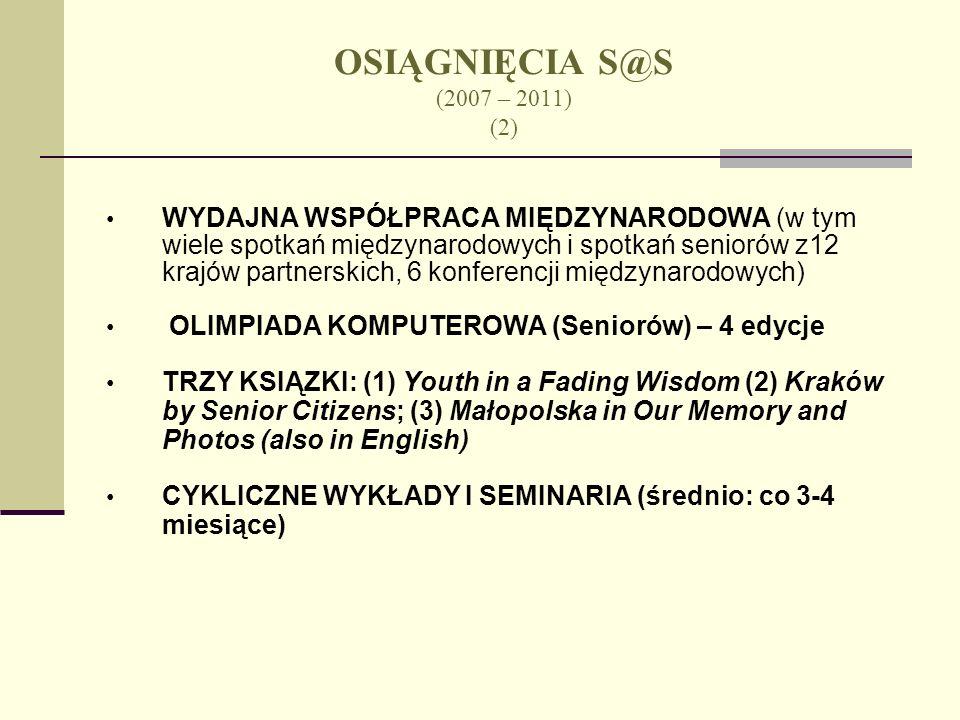 OSIĄGNIĘCIA S@S (2007 – 2011) (2)