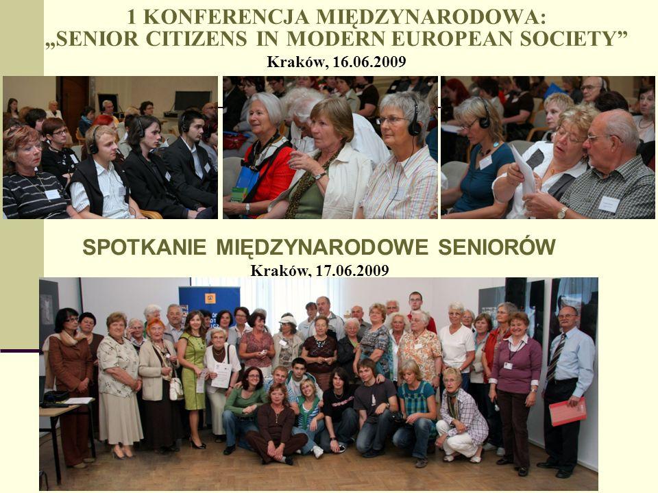 SPOTKANIE MIĘDZYNARODOWE SENIORÓW Kraków, 17.06.2009