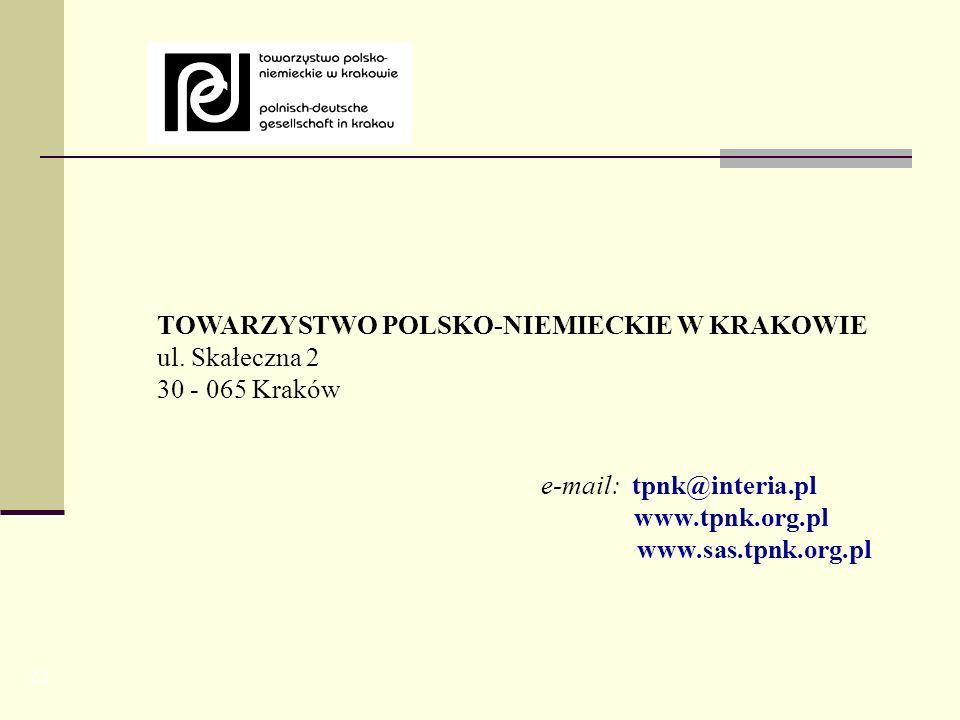 TOWARZYSTWO POLSKO-NIEMIECKIE W KRAKOWIE ul. Skałeczna 2