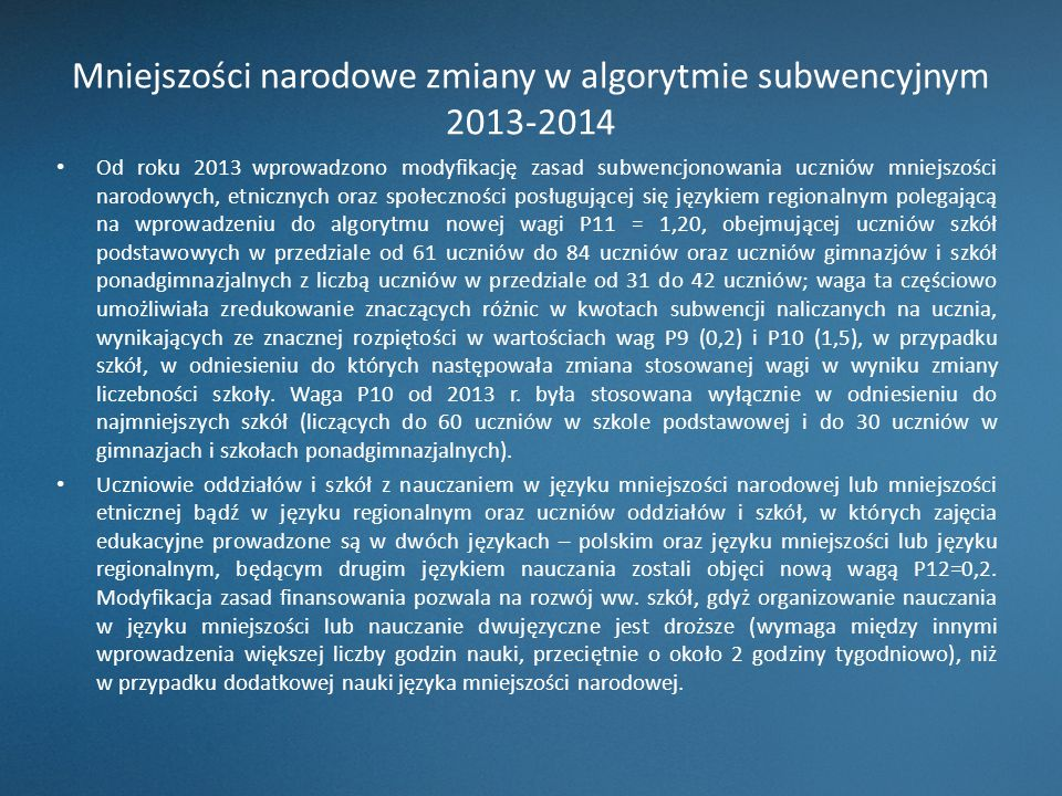 Mniejszości narodowe zmiany w algorytmie subwencyjnym 2013-2014