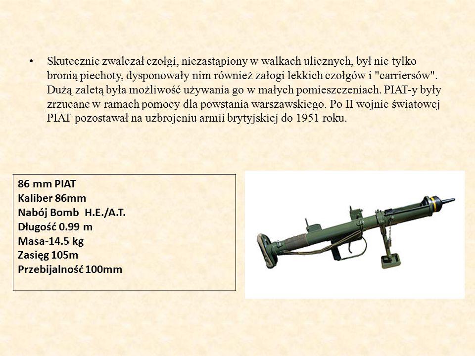 Skutecznie zwalczał czołgi, niezastąpiony w walkach ulicznych, był nie tylko bronią piechoty, dysponowały nim również załogi lekkich czołgów i carriersów . Dużą zaletą była możliwość używania go w małych pomieszczeniach. PIAT-y były zrzucane w ramach pomocy dla powstania warszawskiego. Po II wojnie światowej PIAT pozostawał na uzbrojeniu armii brytyjskiej do 1951 roku.