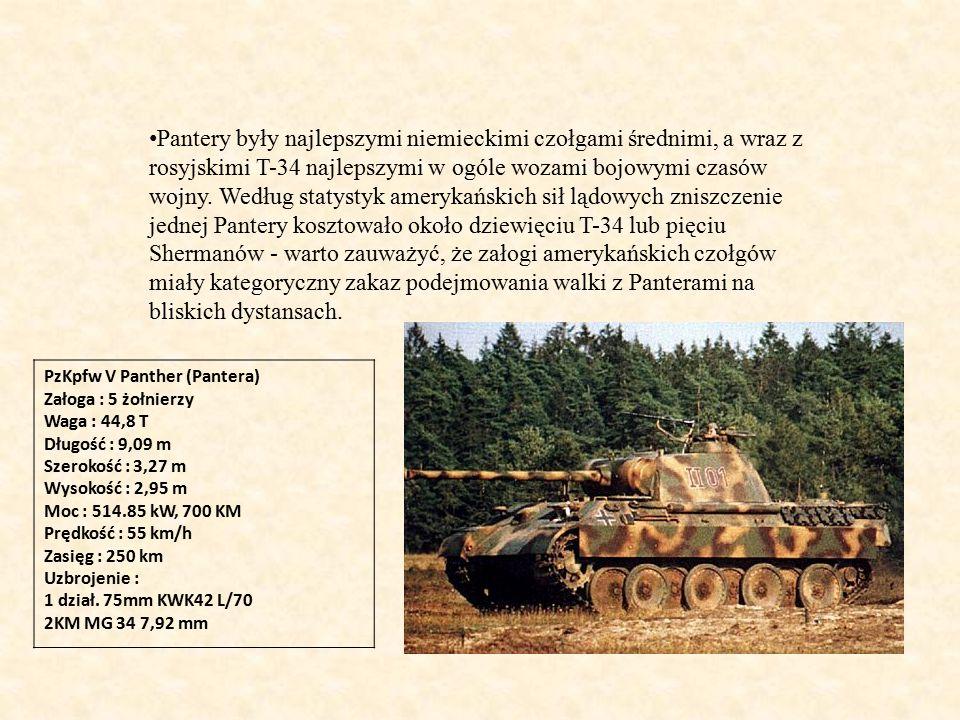 Pantery były najlepszymi niemieckimi czołgami średnimi, a wraz z rosyjskimi T-34 najlepszymi w ogóle wozami bojowymi czasów wojny. Według statystyk amerykańskich sił lądowych zniszczenie jednej Pantery kosztowało około dziewięciu T-34 lub pięciu Shermanów - warto zauważyć, że załogi amerykańskich czołgów miały kategoryczny zakaz podejmowania walki z Panterami na bliskich dystansach.