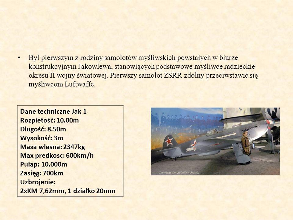 Był pierwszym z rodziny samolotów myśliwskich powstałych w biurze konstrukcyjnym Jakowlewa, stanowiących podstawowe myśliwce radzieckie okresu II wojny światowej. Pierwszy samolot ZSRR zdolny przeciwstawić się myśliwcom Luftwaffe.