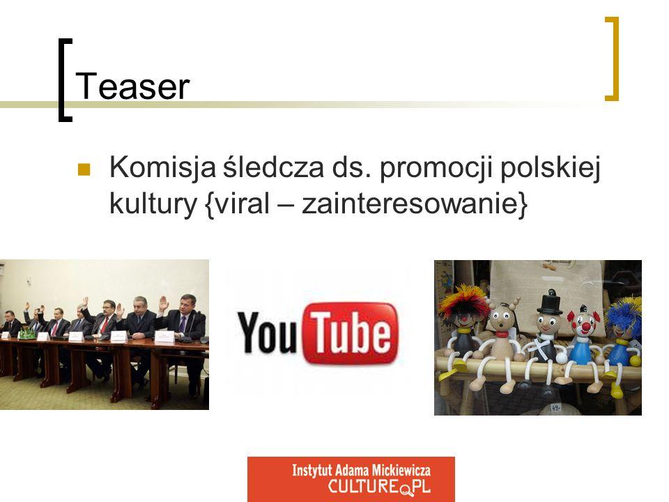 Teaser Komisja śledcza ds. promocji polskiej kultury {viral – zainteresowanie}