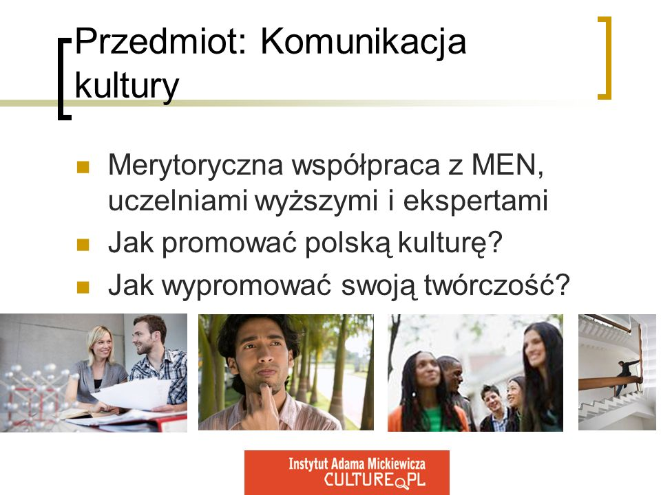 Przedmiot: Komunikacja kultury