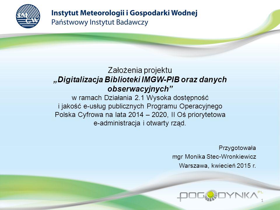 Przygotowała mgr Monika Stec-Wronkiewicz Warszawa, kwiecień 2015 r.