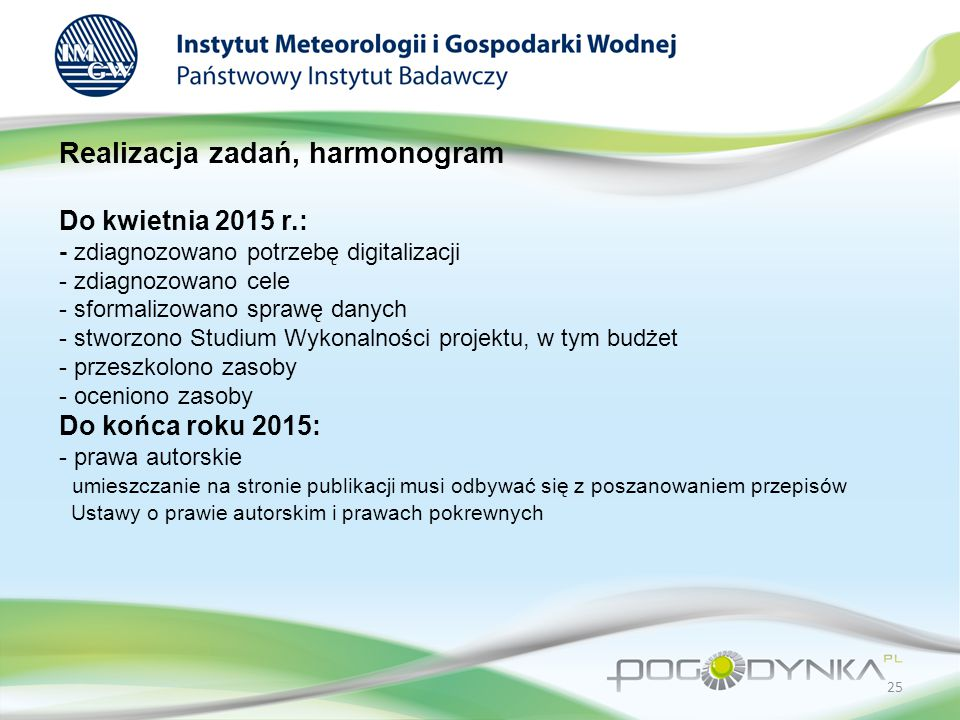 Realizacja zadań, harmonogram Do kwietnia 2015 r