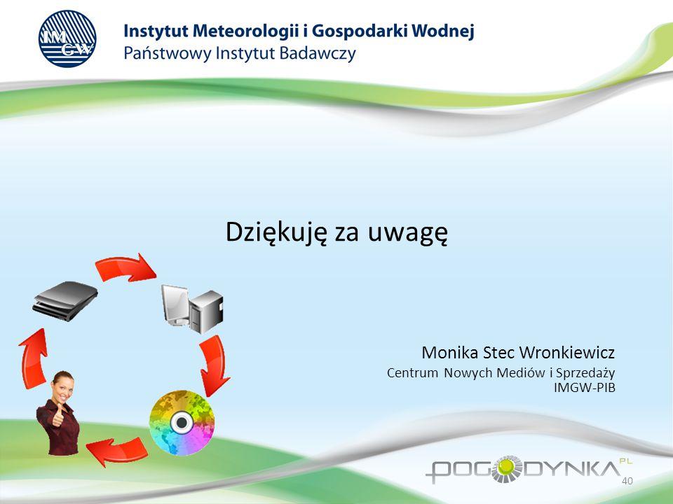 Monika Stec Wronkiewicz Centrum Nowych Mediów i Sprzedaży IMGW-PIB