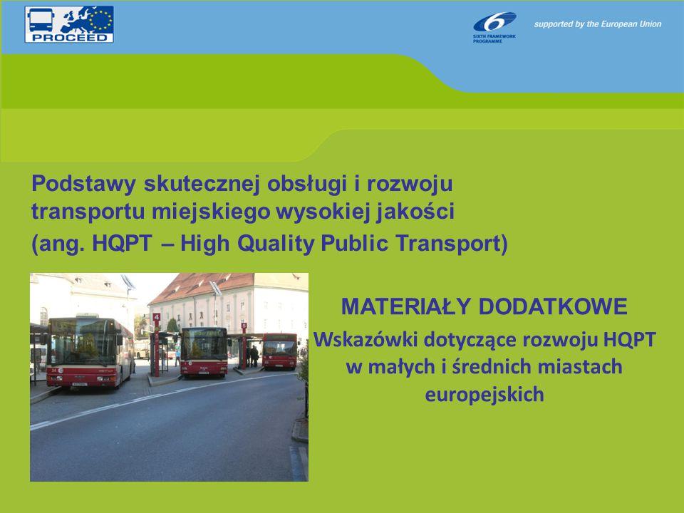 Podstawy skutecznej obsługi i rozwoju transportu miejskiego wysokiej jakości