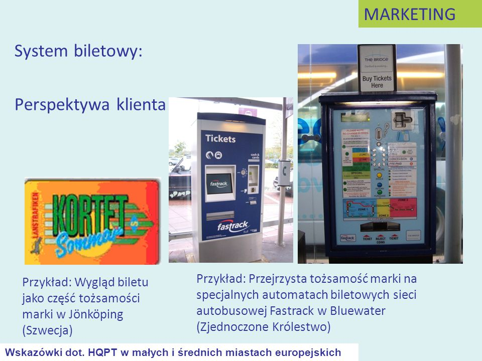MARKETING System biletowy: Perspektywa klienta