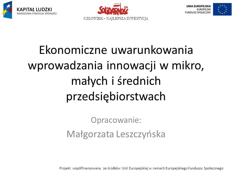 Opracowanie: Małgorzata Leszczyńska