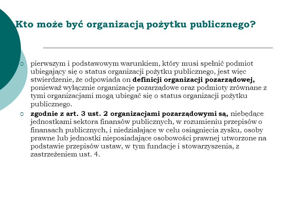 Kto może być organizacją pożytku publicznego