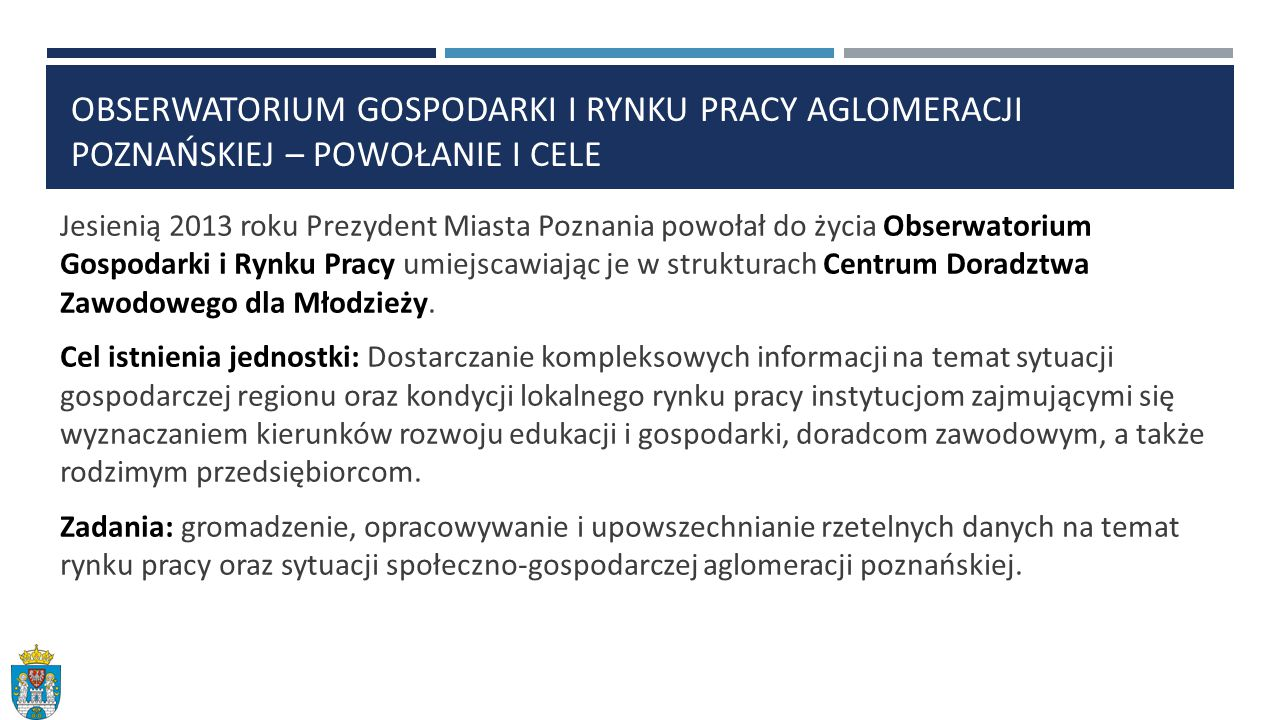 Obserwatorium gospodarki i rynku pracy aglomeracji poznańskiej – powołanie i cele