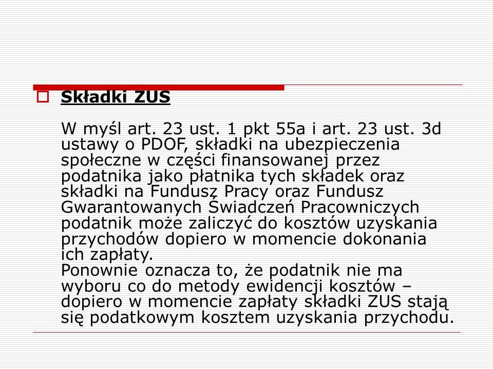 Składki ZUS W myśl art. 23 ust. 1 pkt 55a i art. 23 ust