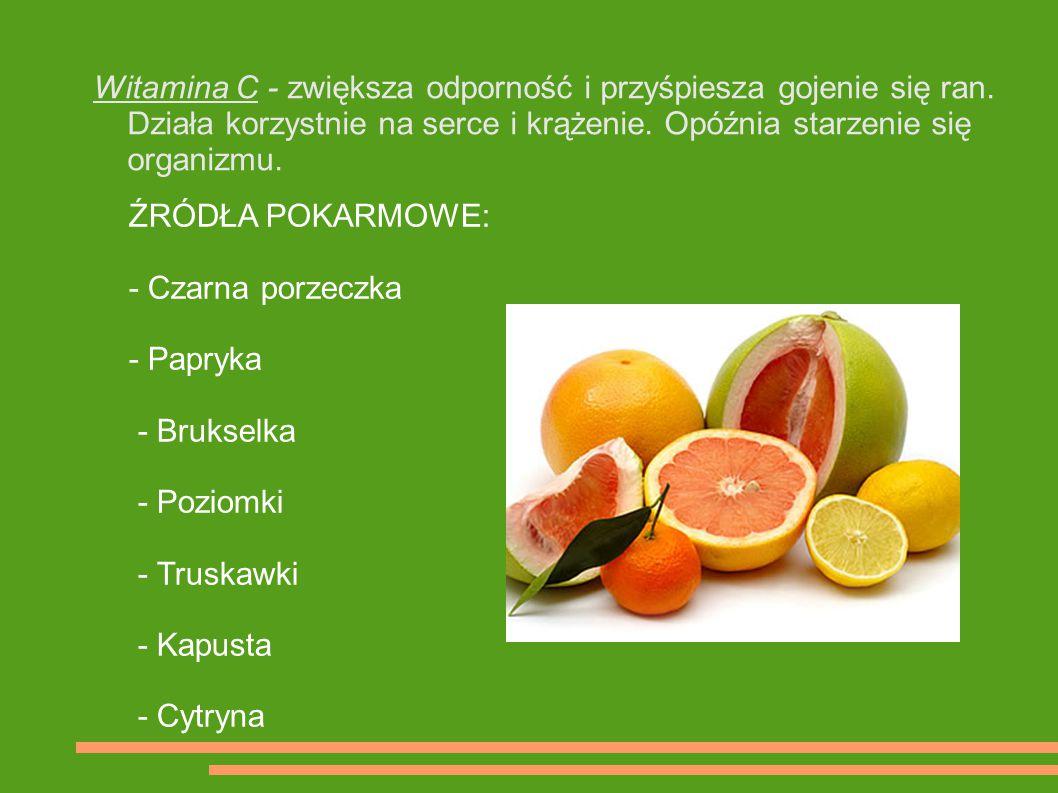 Witamina C - zwiększa odporność i przyśpiesza gojenie się ran