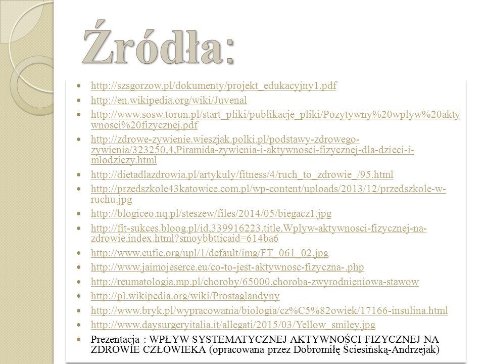Źródła: http://szsgorzow.pl/dokumenty/projekt_edukacyjny1.pdf