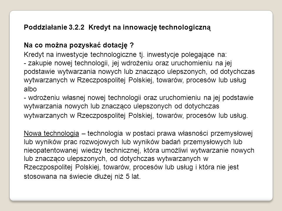 Poddziałanie 3.2.2 Kredyt na innowację technologiczną