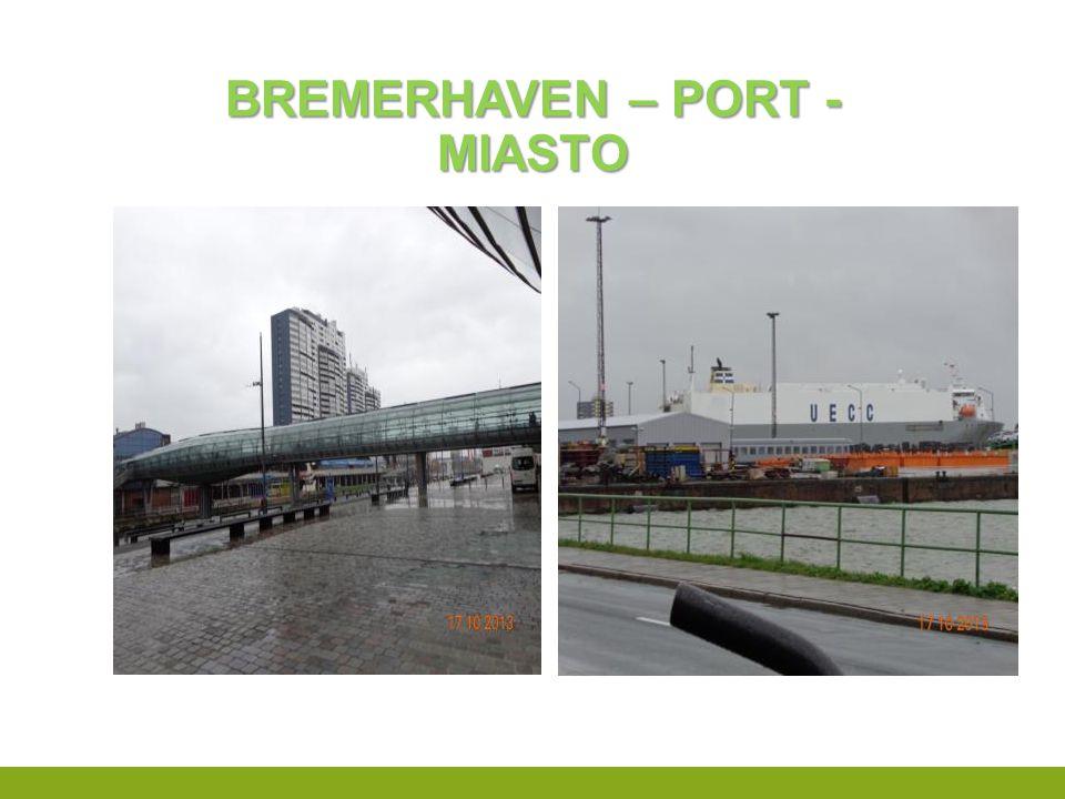 Bremerhaven – port - miasto